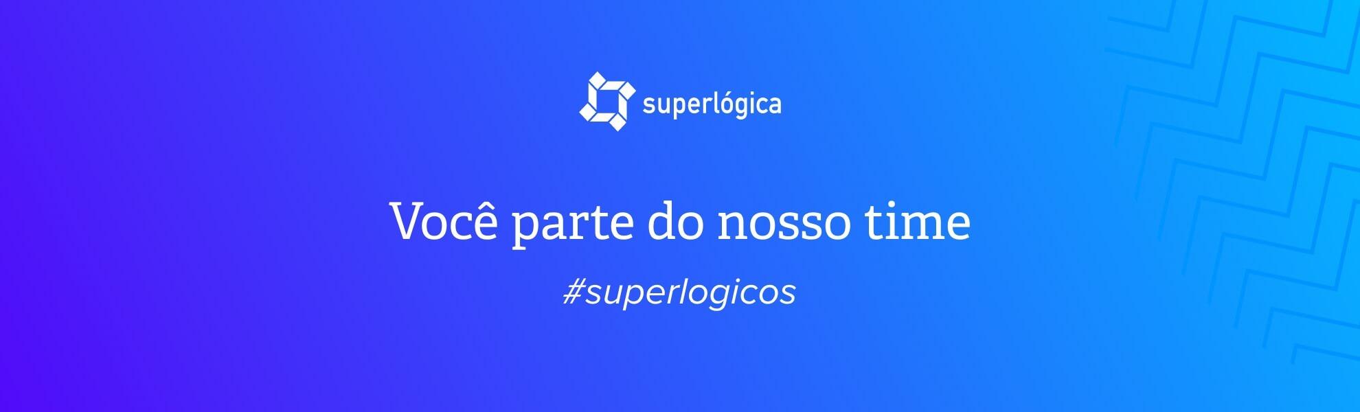 Executivo de Vendas  - Superlógica - São Paulo/SP