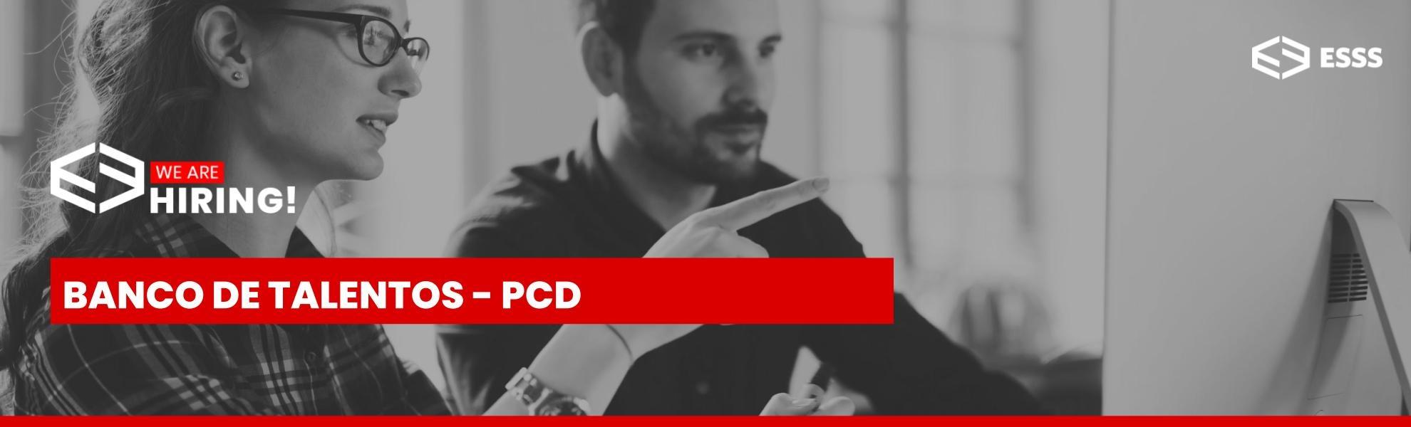 Banco de Talentos - PcD (Pessoa com Deficiência)