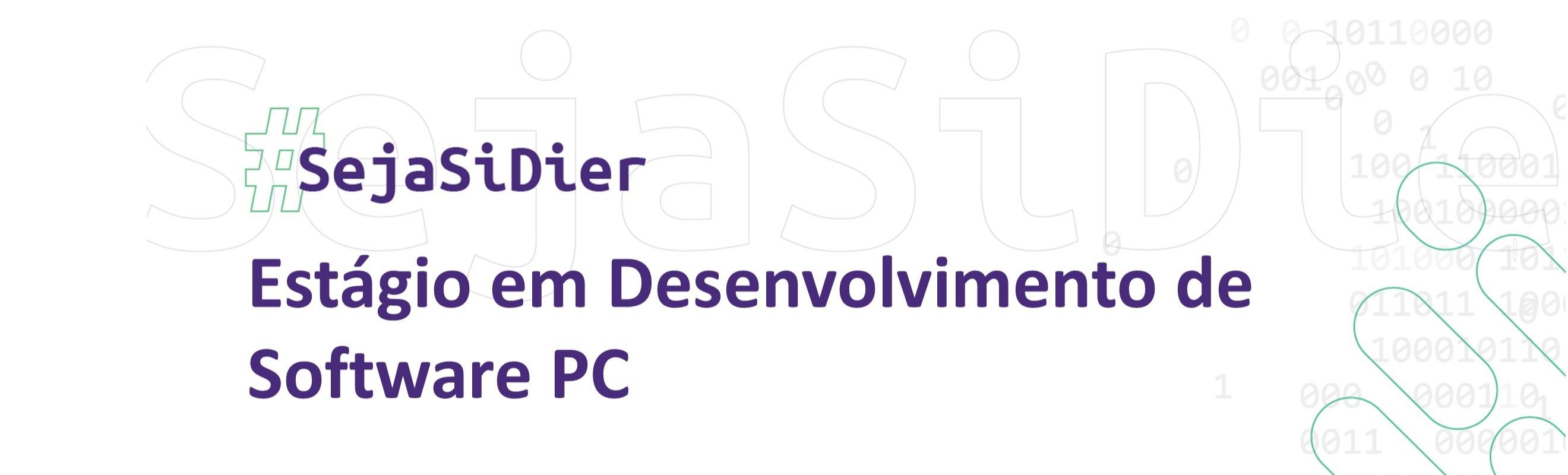 Estágio em Desenvolvimento  de Software PC