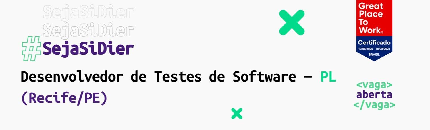 Desenvolvedor de Testes de Software - PL (Recife/PE)