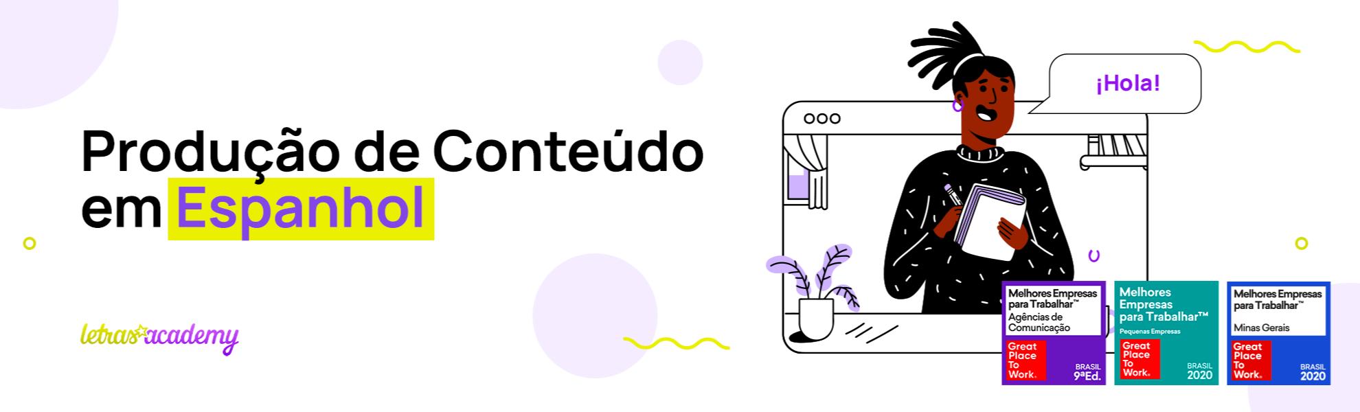 Produção de Conteúdo em Espanhol