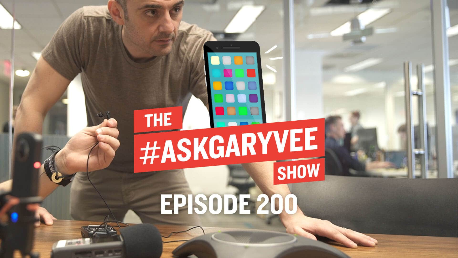 The #AskGaryVee Show Episode 200