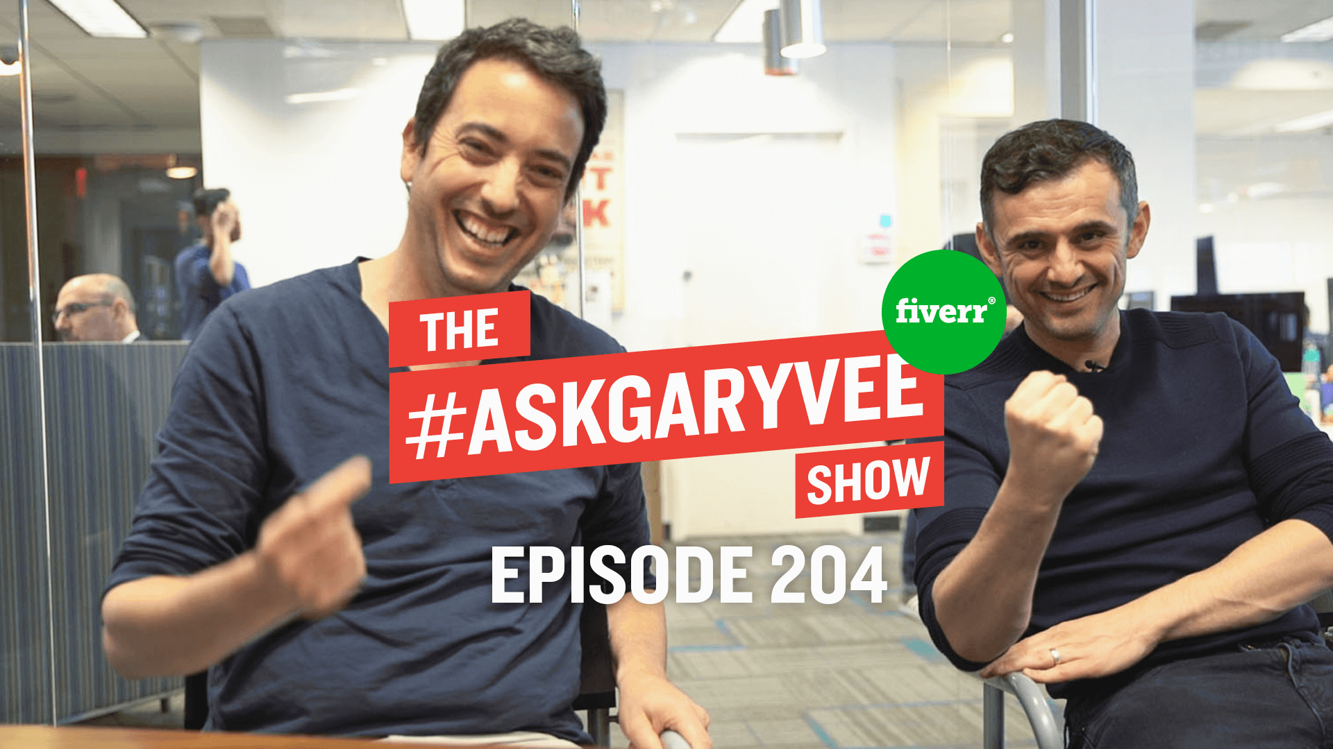 Fiverr joins Gary in Episode 204 of The #AskGaryVee Show!