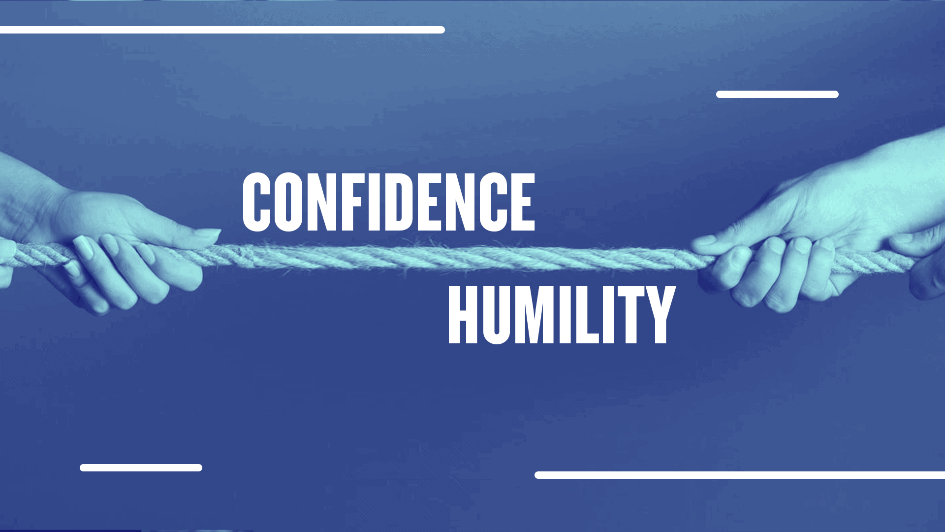 Confidence Humility