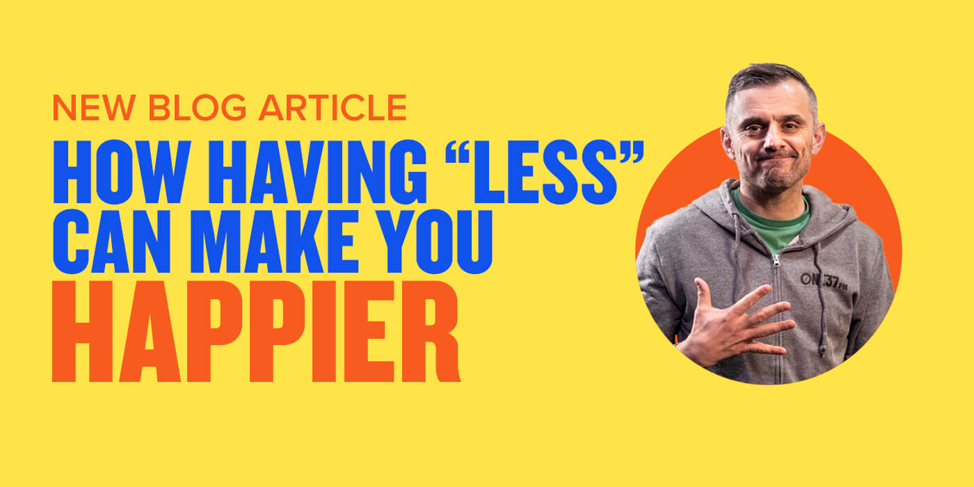 """How Having """"Less"""" Can Make You Happier"""