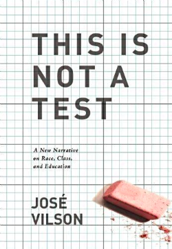 Thumbnail for This Is Not a Test (This Is a Review of José Vilson's New Book)