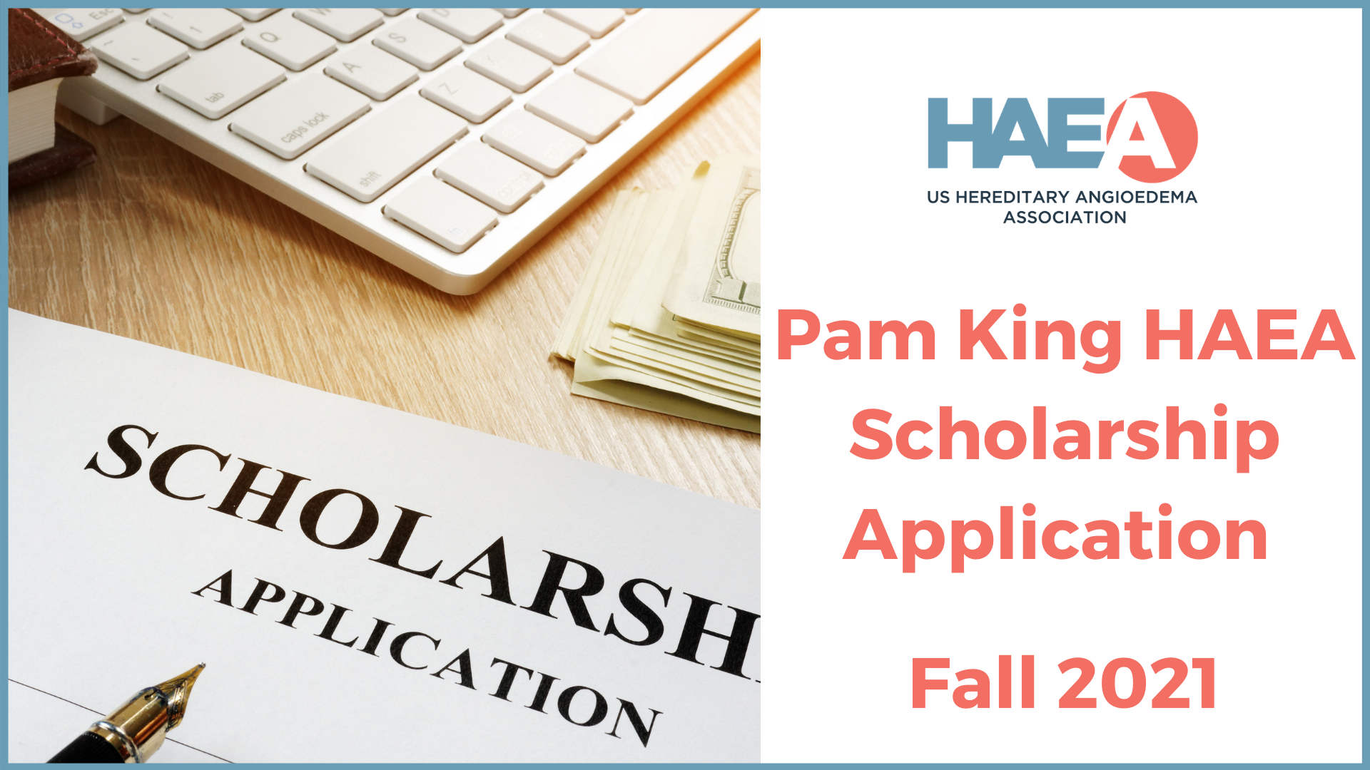 The Pam King HAEA Scholarship Program is NOW Accepting Applications for the Fall 2021 Semester