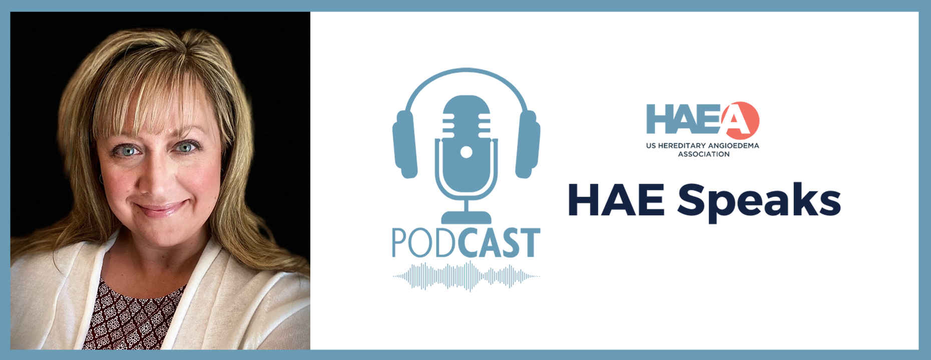 HAE Speaks Podcast
