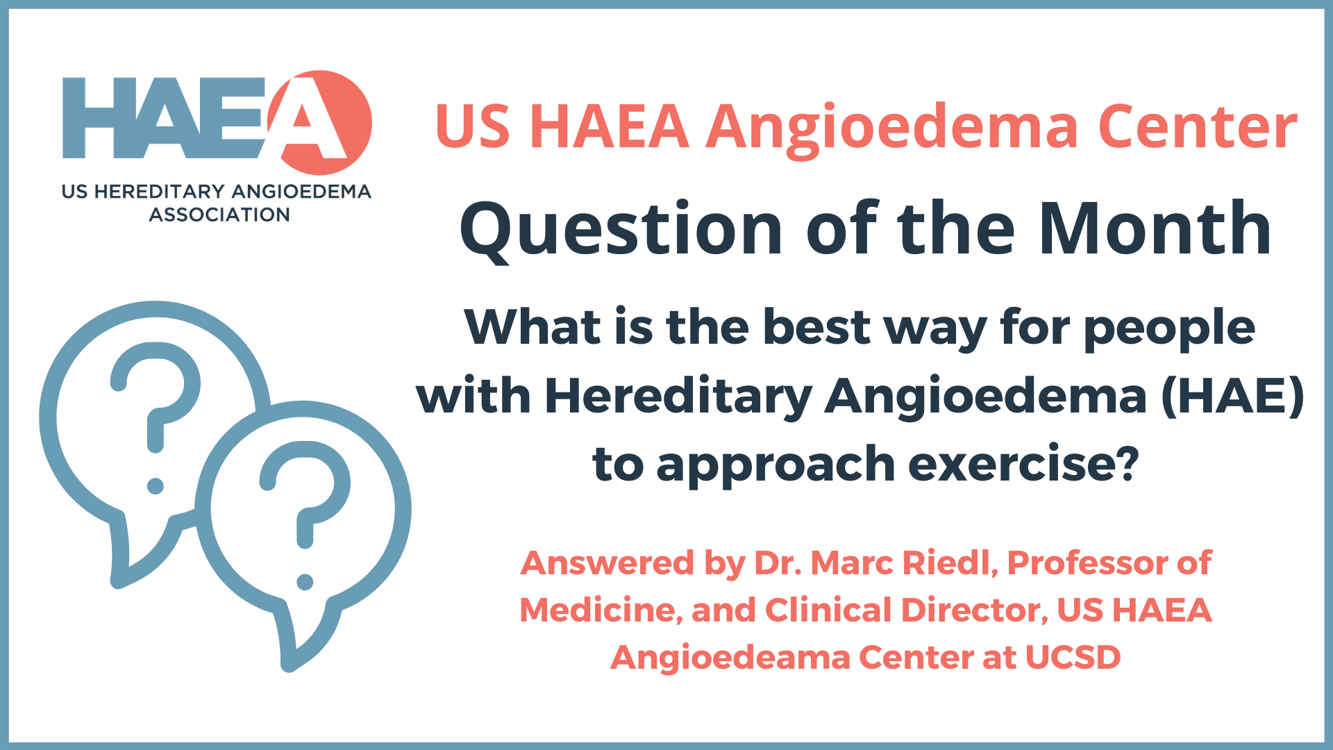 What is the best way for people with Hereditary Angioedema (HAE) to approach exercise?