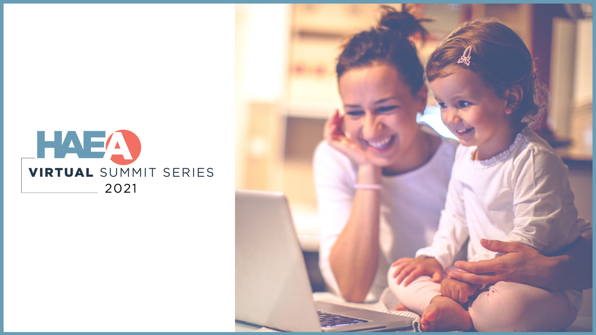 2021 HAEA Virtual Summit Series