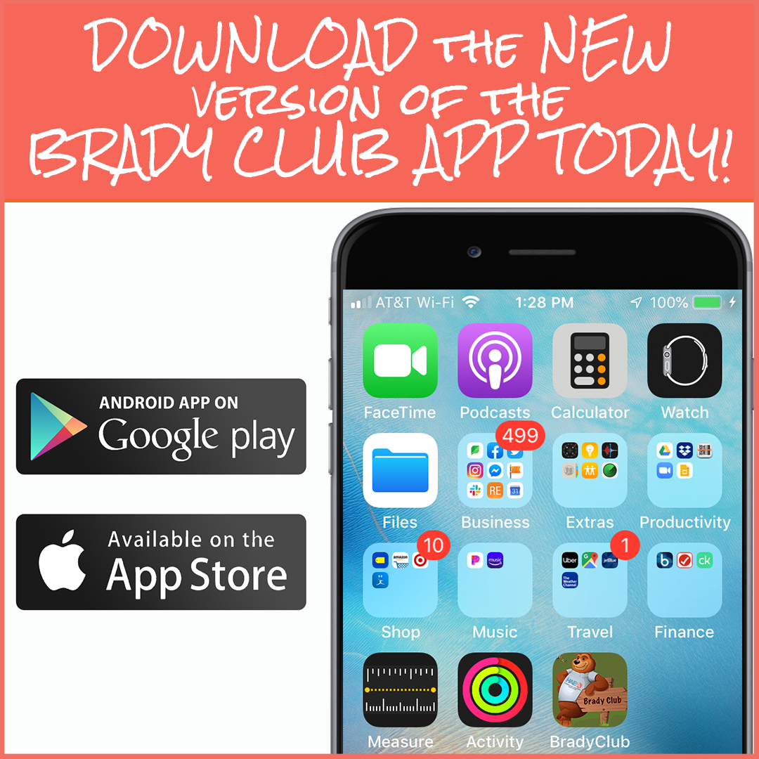 download the Brady App Today