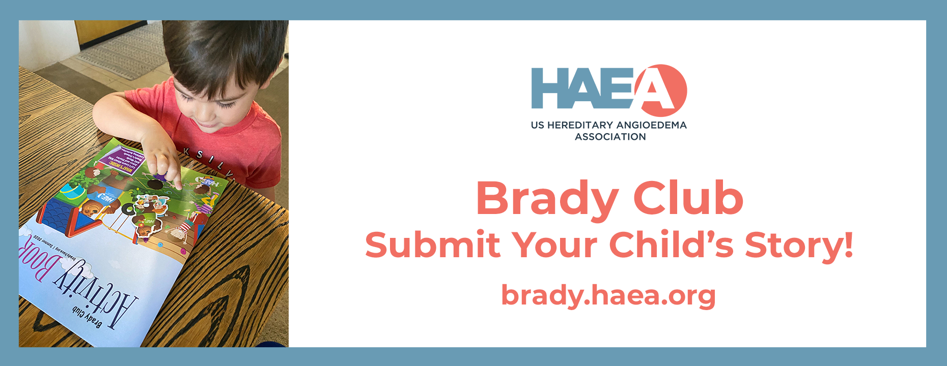 Brady Club - Submit your Child's Story!