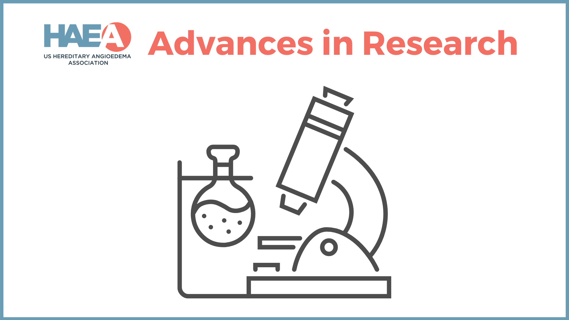 Advances in HAE Research
