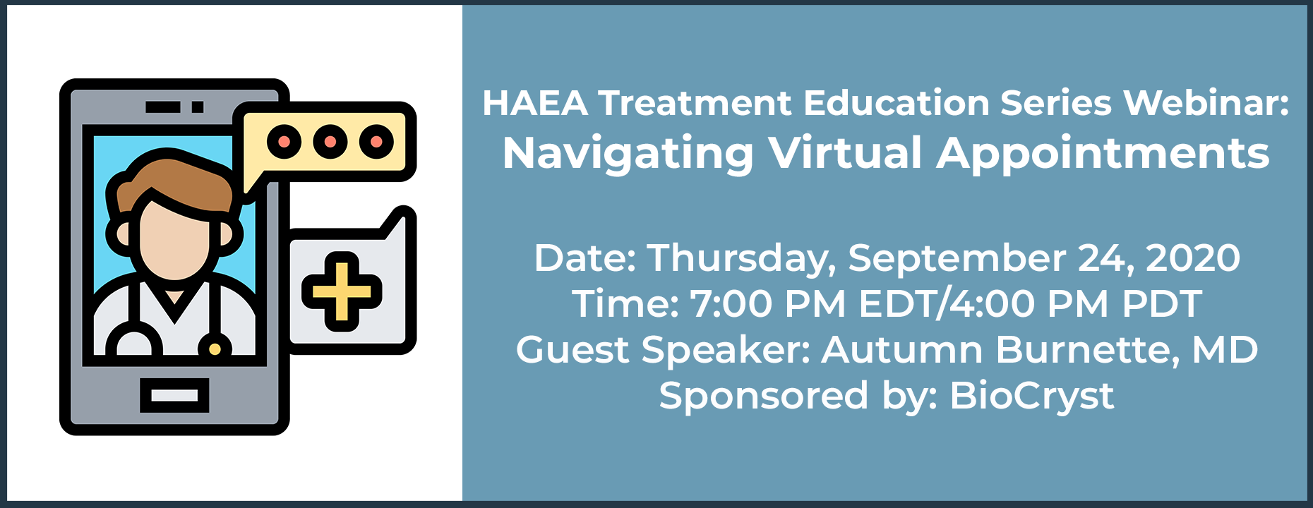 HAEA Treatment Education Series Webinar: Navigating Virtual Appointments