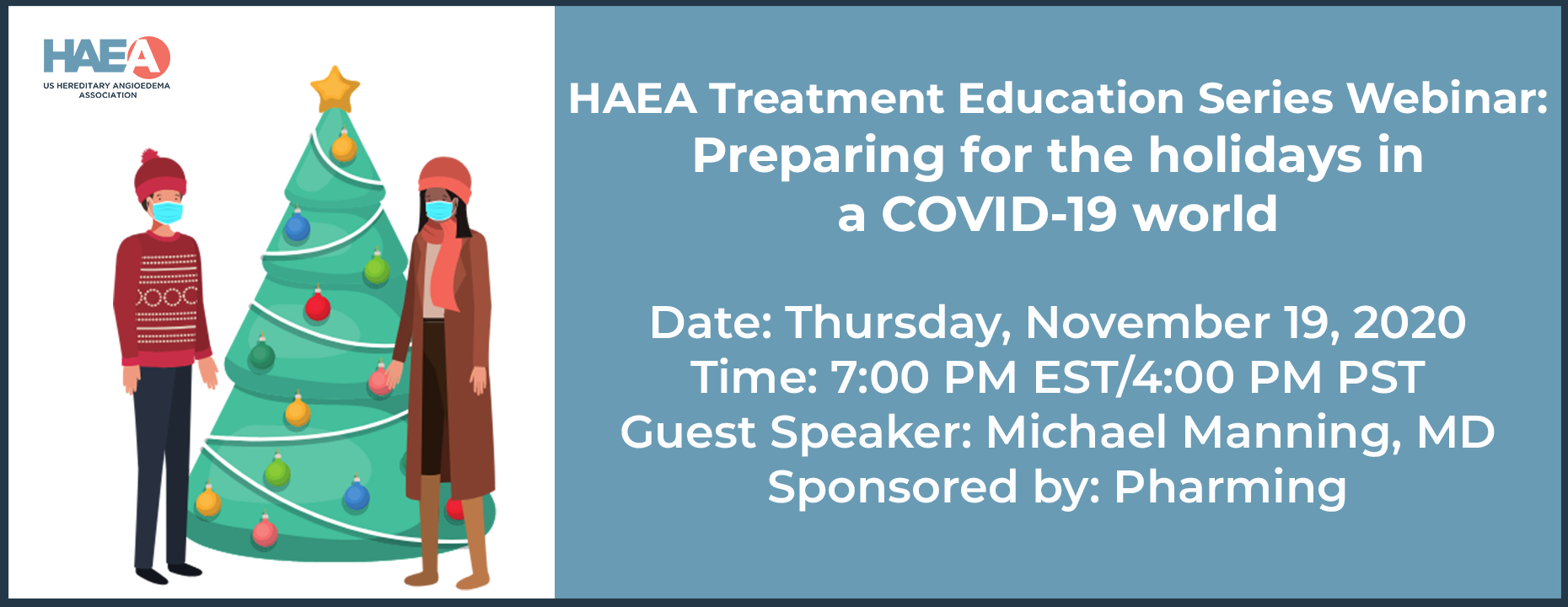 HAEA Treatment Education Series Webinar: Preparing for the holidays in a COVID-19 world