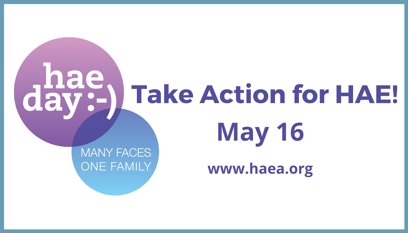 hae day :-) 2021: Our day to Take Action for HAE!