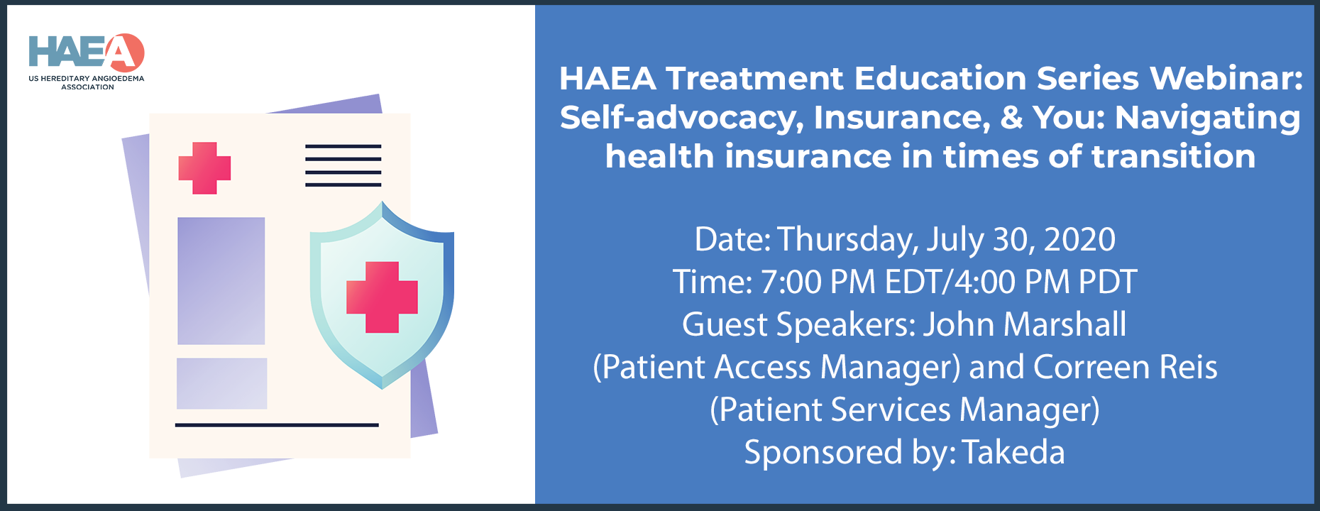 HAEA Treatment Education Series Webinar: Self-advocacy, Insurance, & You: Navigating health insurance in times of transition