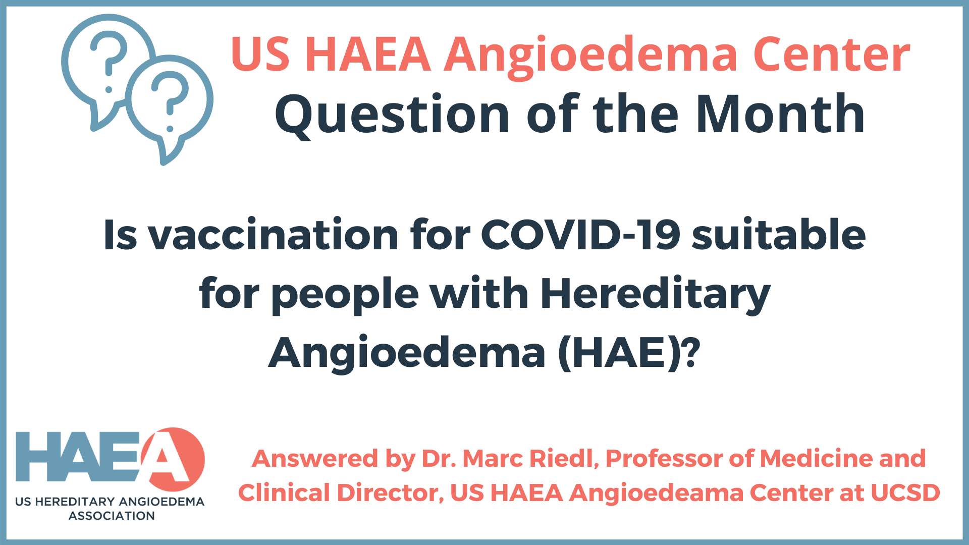 Is vaccination for COVID-19 suitable for people with Hereditary Angioedema (HAE)?
