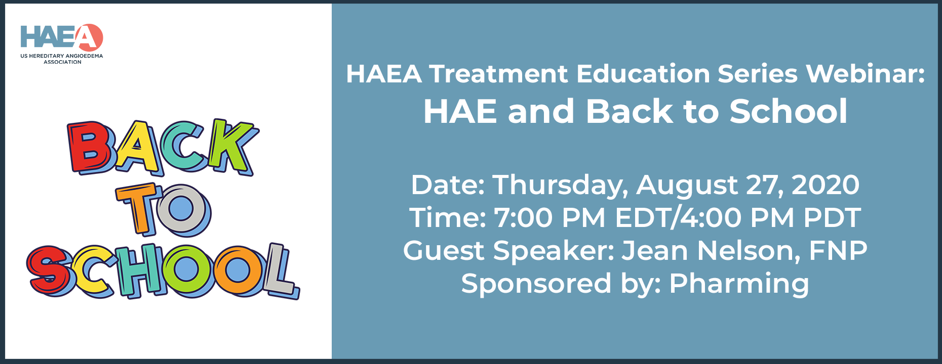 HAEA Treatment Education Series Webinar: HAE and Back to School