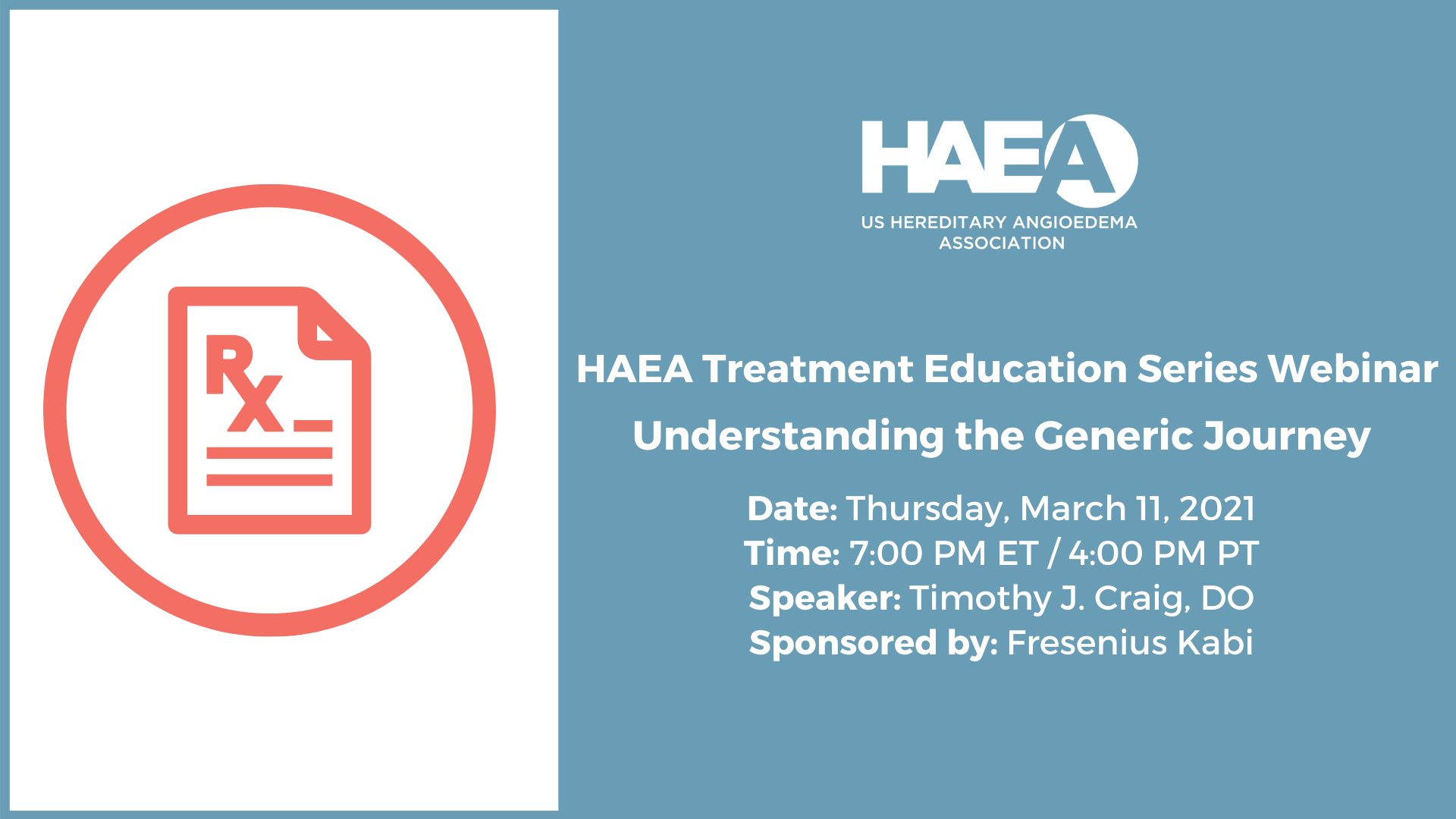 HAEA Treatment Education Series Webinar: Understanding the Generic Journey