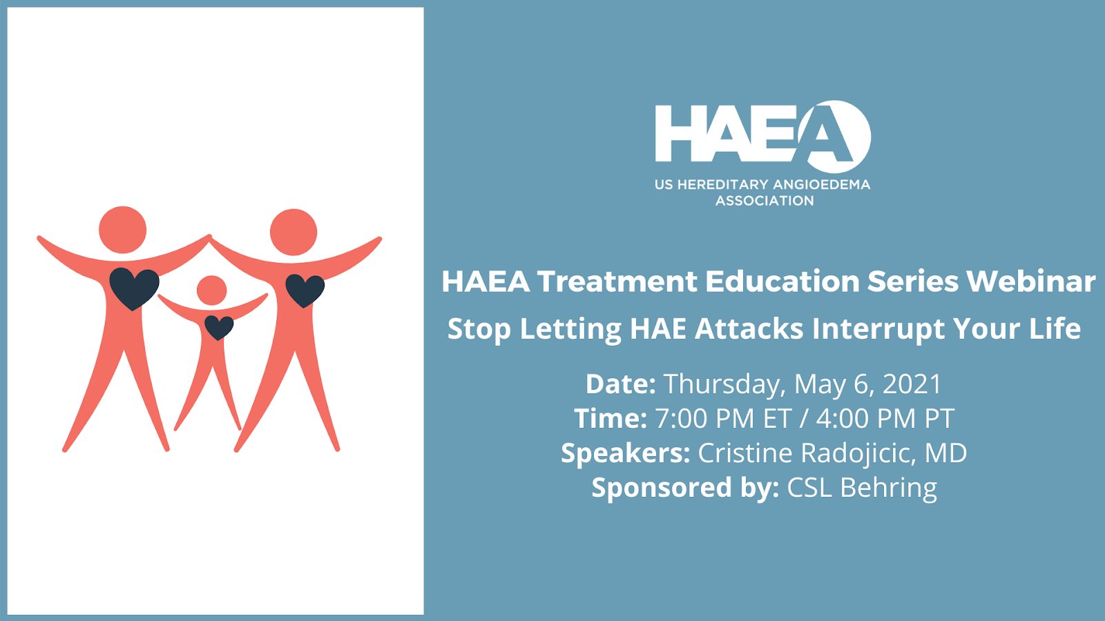HAEA Treatment Education Series Webinar: Stop Letting HAE Attacks Interrupt Your Life