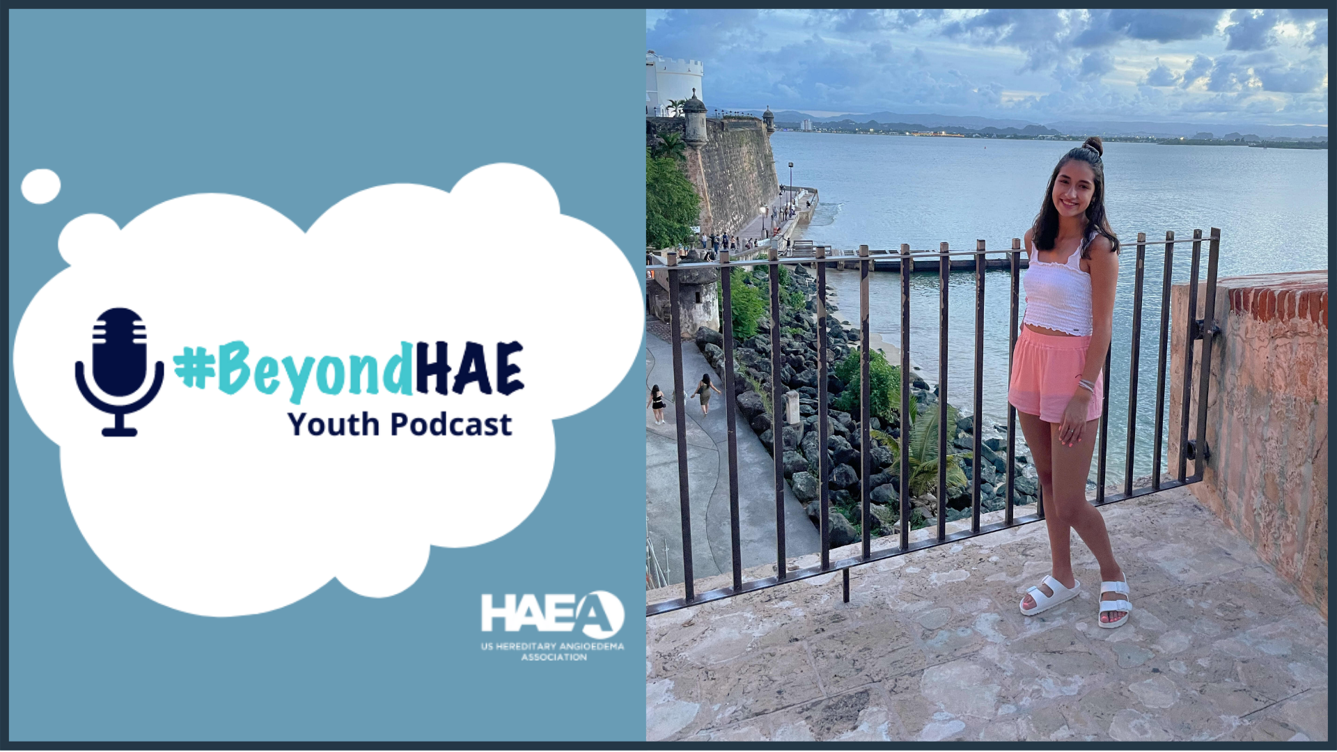 #BeyondHAE Youth Podcast - March Episode