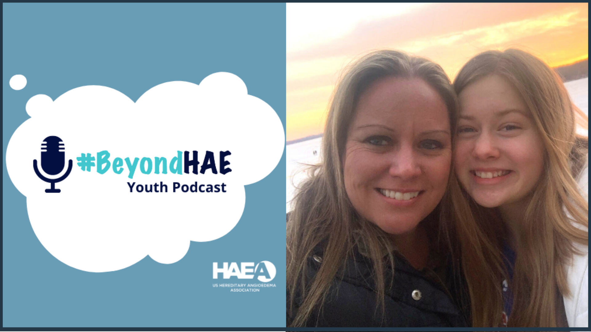 #BeyondHAE Youth Podcast - June Episode