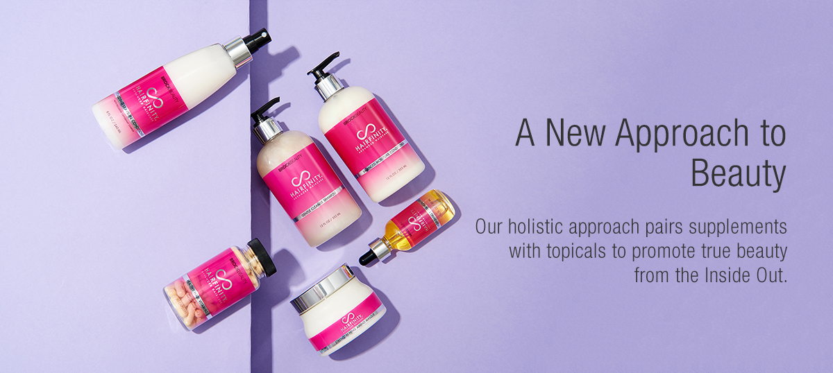 A New Approach to Beauty - Our holistic approach pairs supplements with topicals to promote true beauty from the Inside Out.