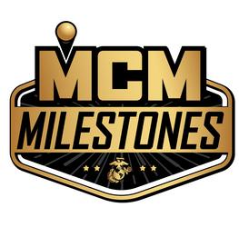 MCM Training Milestones
