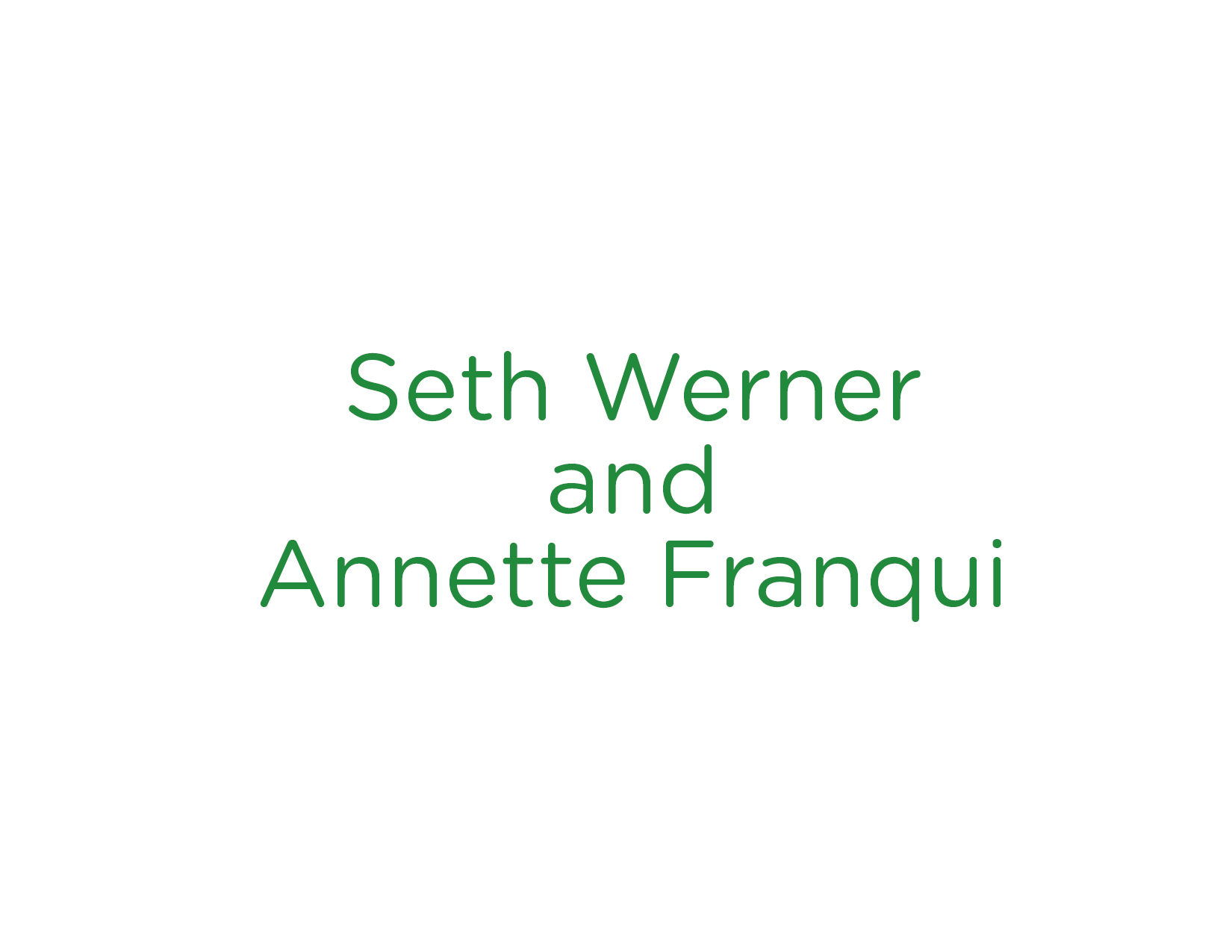 Seth Werner and Annette Franqui