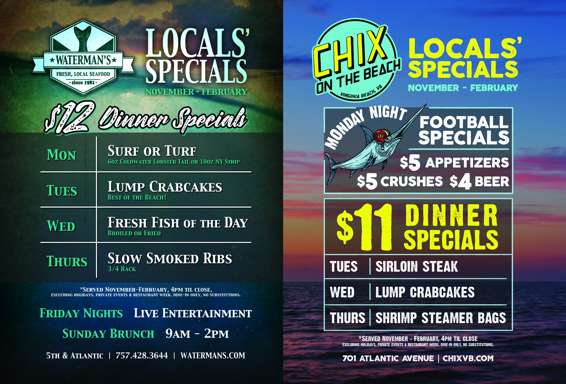 Waterman's and Chix Locals' Specials