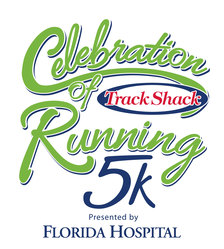Track Shack's Celebration of Running 5k Presented by Florida Hospital (Running Series Event #1)