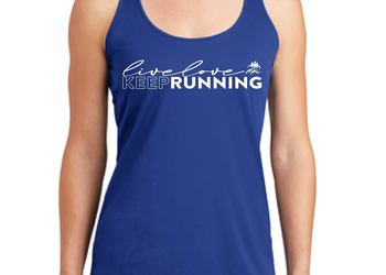 LIVE LOVE KEEP RUNNING TECH TANK
