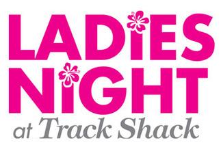 Ladies Night at Track Shack