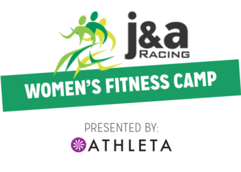 J&A Racing Women's Fitness Camp presented by: Athleta