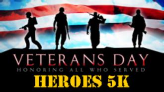 VETERANS DAY HEROES 5K