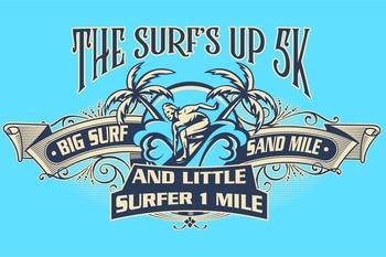 Surf's Up 5k, Big Surf Sand Mile & Little Surf Kids Mile