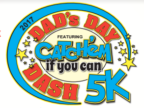 40th Annual Dad's Day Dash 5K Featuring Catch'em If You Can