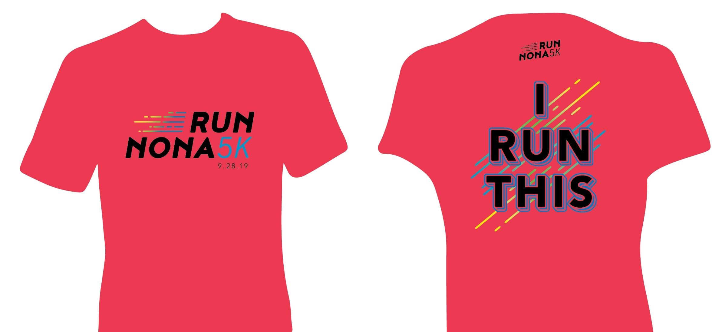 Run Nona 5k Shirt