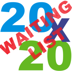 20x20 - Waiting List