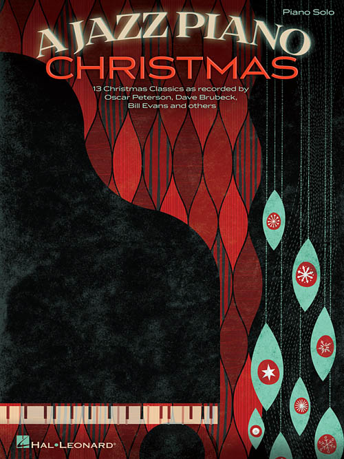 A Jazz Piano Christmas, Piano Solo Songbook - Hal Leonard Online