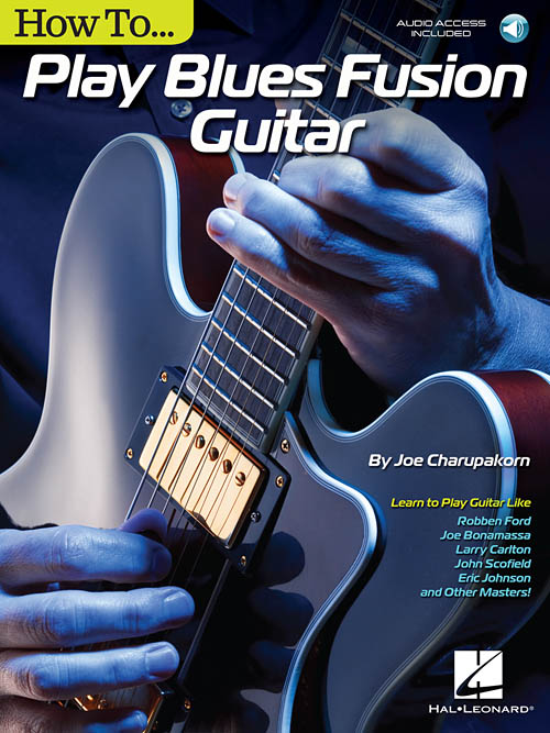 How to play blues fusion guitar joe charupakorn na freenote how to play blues fusion guitar joe charupakorn ccuart Images