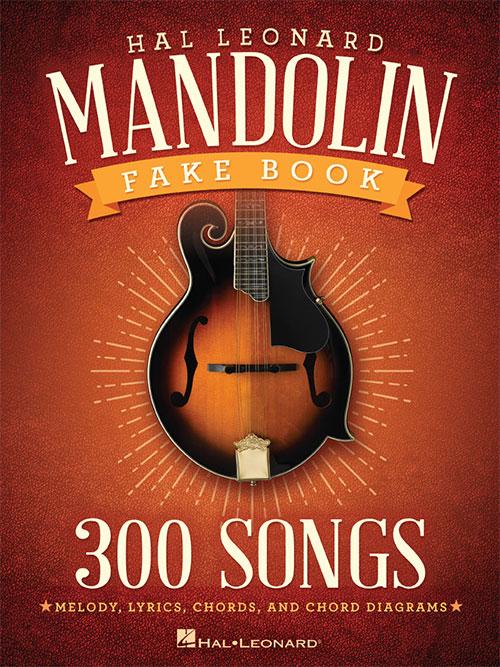 The Hal Leonard Mandolin Fake Book, Mandolin - Hal Leonard Online