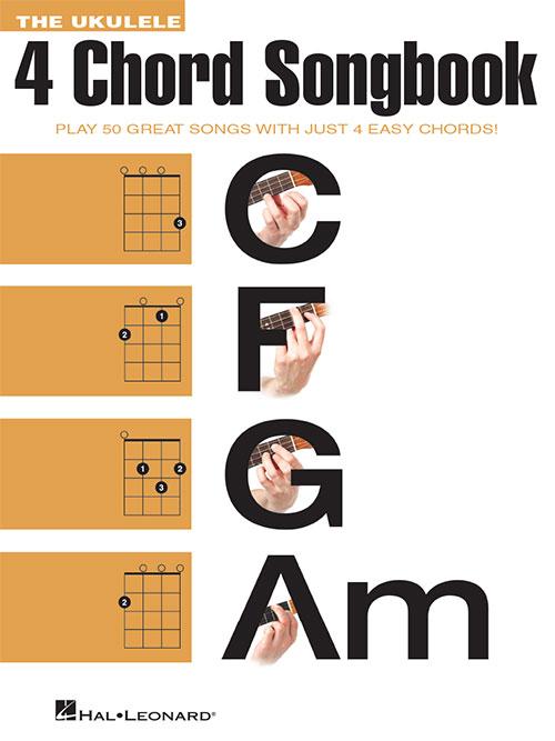 The Ukulele 4 Chord Songbook, Ukulele Songbook - Hal Leonard Online