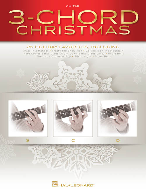 Guitar guitar chords g c d : 3-Chord Christmas (G-C-D), Guitar Collection - Hal Leonard Online