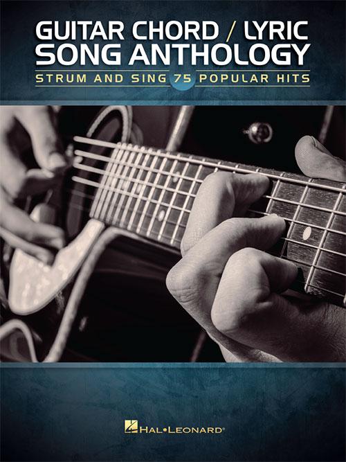 Guitar Chord/Lyric Song Anthology, Guitar Chord Songbook - Hal ...