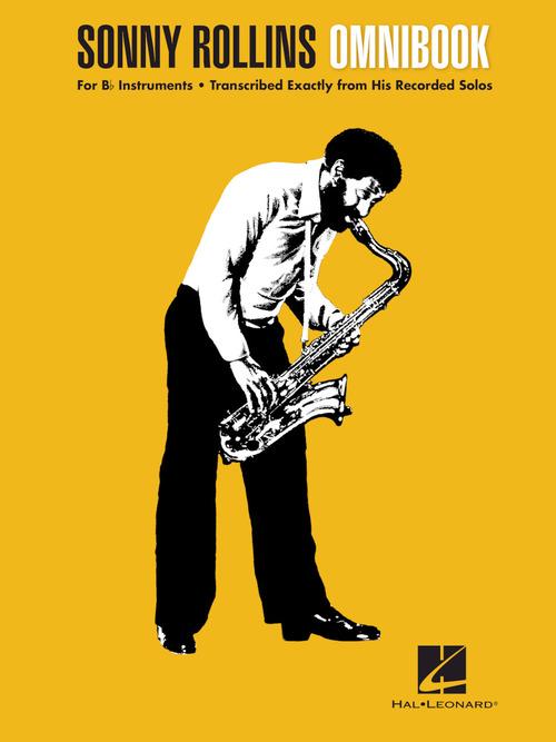 Sonny Rollins Omnibook, Omnibook - Hal Leonard Online
