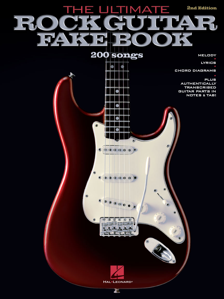 the ultimate rock guitar fake book 2nd edition 200 songs authentically transcribed for. Black Bedroom Furniture Sets. Home Design Ideas