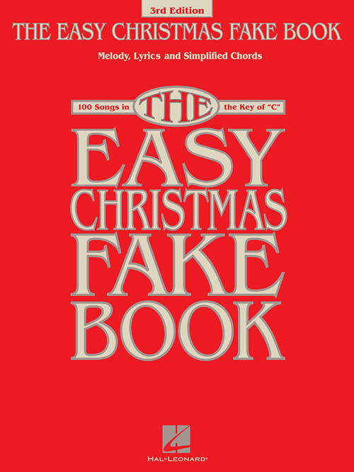 The Easy Christmas Fake Book – 3rd Edition, Easy Fake Book - Hal ...