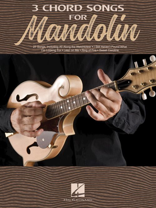 3 Chord Songs for Mandolin, Mandolin - Hal Leonard Online